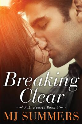 Breaking Clear - Summers, Mj