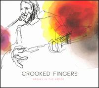 Breaks in the Armor - Crooked Fingers