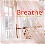 Breathe: Relaxing Piano for Lovers