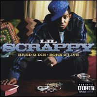 Bred 2 Die Born 2 Live - Lil Scrappy