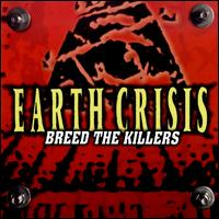 Breed the Killers - Earth Crisis