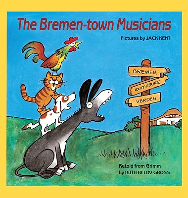 Bremen Town Musicians - Gross, Ruth Belov