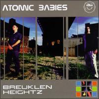 Breuklen Heightz - Atomic Babies