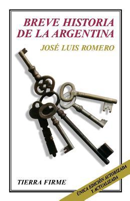 Breve Historia de la Argentina - Romero, Jose Luis