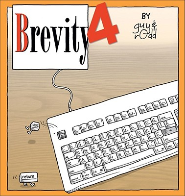 Brevity 4: Another Collection of Fine Comics - Endore-Kaiser, Guy, and Perry, Rodd