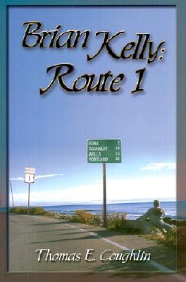 Brian Kelly: Route 1 - Coughlin, Thomas E