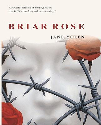 Briar Rose - Yolen, Jane