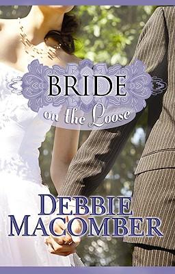 Bride on the Loose - Macomber, Debbie