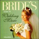 Bride's Guide to Wedding Music, Vol. II
