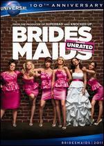 Bridesmaids [Universal 100th Anniversary Edition]
