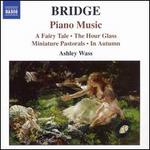 Bridge: Piano Music 1