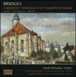 Bridges: A Journey Through East European Music