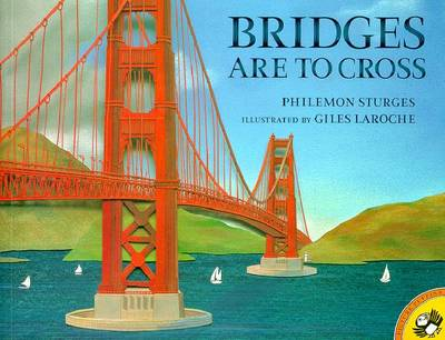 Bridges Are to Cross - Sturges, Philemon, and Peskin, Joy (Editor)