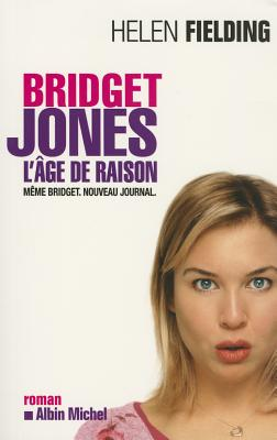 Bridget Jones: L'Age de Raison - Fielding, Helen, Ms.