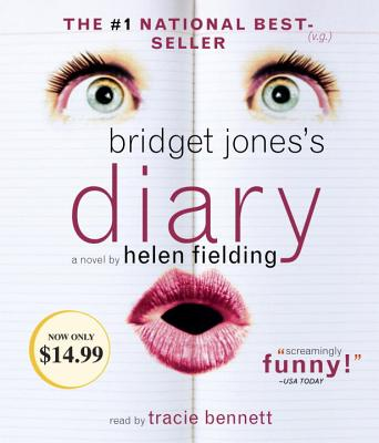 Bridget Jones's Diary - Fielding, Helen, Ms., and Bennett, Tracie (Read by)