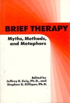 Brief Therapy - Zeig, Jeffrey K, Dr. (Editor)