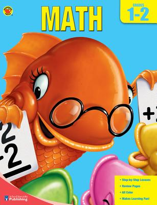 Brighter Child Book of Math, Grades 1-2 - Brighter Child (Compiled by)