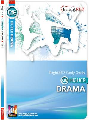 Brightred Study Guide CfE Higher Drama - Reith, Kerry