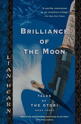 Brilliance of the Moon - Hearn, Lian