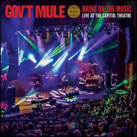 Bring on the Music: Live at the Capitol Theatre - Gov't Mule