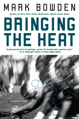 Bringing the Heat - Bowden, Mark