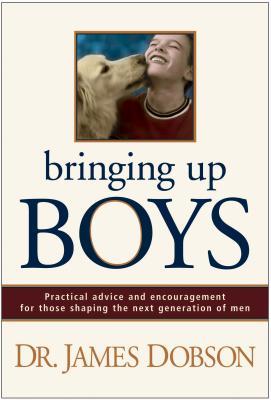 Bringing Up Boys - Dobson, James Dr.