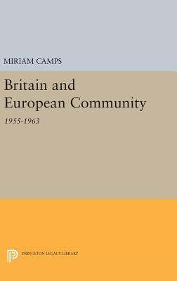 Britain and European Community - Camps, Miriam