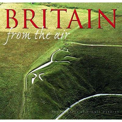 Britain From The Air - Bedoyere, Guy de la