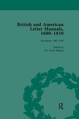 British and American Letter Manuals, 1680-1810, Volume 2 - Bannet, Eve Tavor