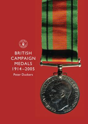 British Campaign Medals 1914-2005 - Duckers, Peter