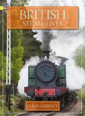 British Steam Lives - Garratt, Colin