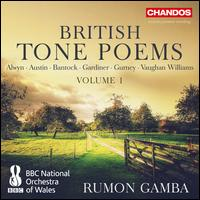 British Tone Poems, Vol. 1 - BBC National Orchestra of Wales; Rumon Gamba (conductor)