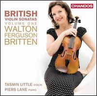 British Violin Sonatas, Vol. 1: Walton, Ferguson, Britten - Piers Lane (piano); Tasmin Little (violin)