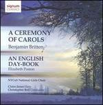 Britten: A Ceremony of Carols; Elizabeth Poston: An English Day-Book