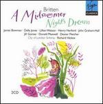 Britten: A Midsummer Night's Dream - Adrian Thompson (vocals); Andrew Gallacher (vocals); Andrew Mead (vocals); Della Jones (vocals); Dexter Fletcher (vocals);...