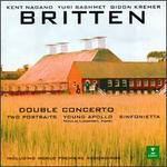 Britten: Double Concerto; Sinfonietta; Young Apollo; 2 Portraits