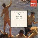 Britten: Holiday Diary, The Music for 1 and 2  Pianos