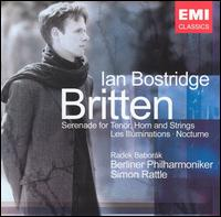 Britten: Serenade for Tenor, Horn and Strings; Les Illuminations; Nocturne - Andreas Blau (flute); Dominik Wollenweber (cor anglais); Ian Bostridge (tenor); Marie-Pierre Langlamet (harp);...