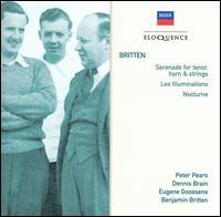 Britten: Serenade; Les Illuminations; Nocturne - Alexander Murray (flute); Barry Tuckwell (horn); Denis Blyth (tympani [timpani]); Dennis Brain (horn);...