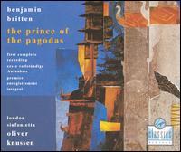 Britten: The Prince of the Pagodas - Christopher van Kampen (cello); David Purser (trombone); Gareth Hulse (oboe); Helen Tunstall (harp); James Holland (percussion); John Chimes (tympani [timpani]); John Constable (keyboards); John Harle (sax); John Miller (trumpet); John Orford (bassoon)