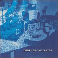 Broadcaster - Divit