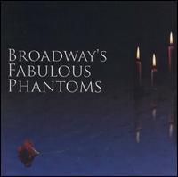Broadway's Fabulous Phantoms - Various Artists