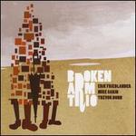 Broken Arm Trio