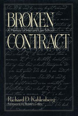 Broken Contract - Kahlenberg, Richard D, Professor, and Coles, Robert (Foreword by)