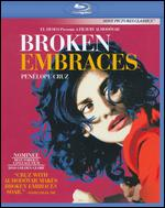 Broken Embraces [Blu-ray] - Pedro Almodóvar