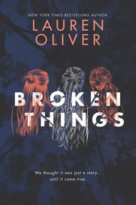Broken Things - Oliver, Lauren