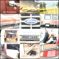 Broken Van - Broadways
