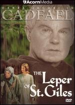 Brother Cadfael: The Leper of St Giles
