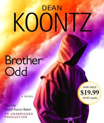 Brother Odd - Koontz, Dean, and Baker, David Aaron (Read by)
