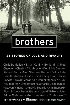 Brothers: 26 Stories of Love and Rivalry - Blauner, Andrew (Editor), and McCourt, Frank (Foreword by)